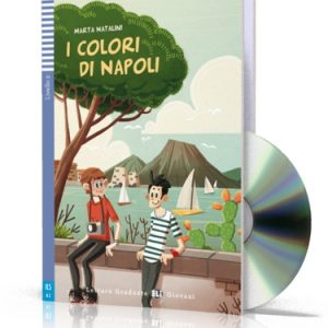 Teen ELI Readers – I Colori di Napoli + CD