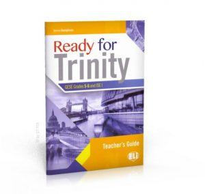 Ready for Trinity: Teacher's Guide Grades 5-6