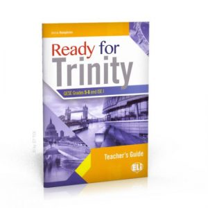 Ready for Trinity: Teacher's Guide Grades 5-6
