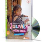 Young ELI Readers – Juanita and Her Alpaca. Discover my Peru + MultiROM