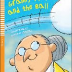 Young ELI Readers – Granny Fixit and the Ball + CD audio