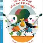 Young ELI Readers – Le Rat de Ville et Le Rat des Champs + CD