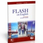 FLASH on English Student's Book: Advanced Level