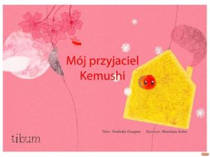 Kamishibaï en polonais : Mój przyjaciel Kemushi